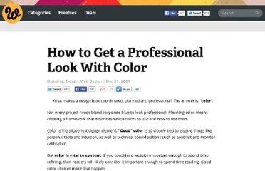 http://www.webdesignerdepot.com/2009/12/how-to-get-a-professional-look-with-color/