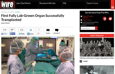 http://www.theatlanticwire.com/global/2011/07/first-fully-lab-grown-organ-successfully-transplanted/39733/