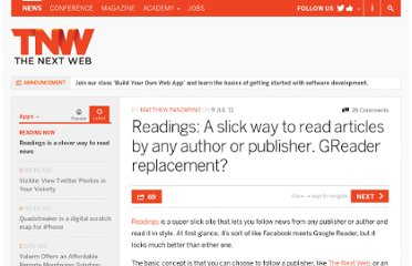 http://thenextweb.com/apps/2011/07/09/readings-a-slick-clever-way-to-read-articles-by-any-author-or-publisher-google-reader-replacement/