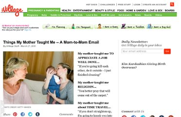 http://www.ivillage.com/things-my-mother-taught-me-mom-mom-email/6-a-127633