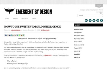 http://emergentbydesign.com/2009/12/21/how-to-use-twitter-to-build-intelligence/