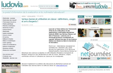 http://www.ludovia.com/news/news_643_serious-games-et-utilisation-en-classe-definitions.html