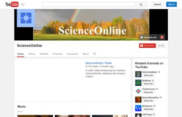 http://www.youtube.com/user/ScienceOnline