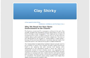 http://www.shirky.com/weblog/2011/07/we-need-the-new-news-environment-to-be-chaotic/