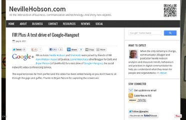 http://www.nevillehobson.com/2011/07/08/fir-plus-a-test-drive-of-googlehangout/