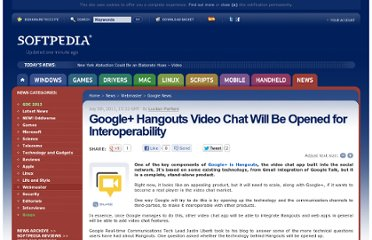 http://news.softpedia.com/news/Google-Hangouts-Video-Chat-Will-Be-Opened-for-Interoperability-209893.shtml