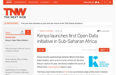 http://thenextweb.com/africa/2011/07/09/kenya-launches-africas-first-open-data-initiative/