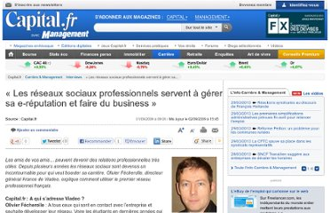 http://www.capital.fr/carriere-management/interviews/les-reseaux-sociaux-professionnels-servent-a-gerer-sa-e-reputation-et-faire-du-business-431319