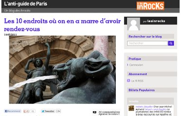 http://blogs.lesinrocks.com/antiguideparis/2011/07/10/les-10-endroits-ou-on-en-a-marre-davoir-rendez-vous/