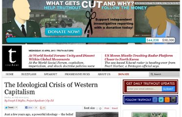 http://www.truth-out.org/ideological-crisis-western-capitalism/1310127895