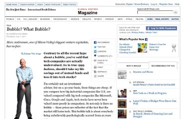 http://www.nytimes.com/2011/07/10/magazine/marc-andreessen-on-the-dot-com-bubble.html?_r=2&partner=rss&emc=rss