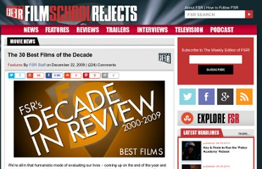 http://www.filmschoolrejects.com/features/the-30-best-films-of-the-decade.php