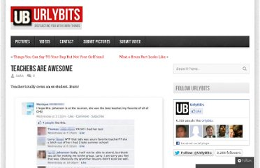 http://urlybits.com/2011/07/teachers-are-awesome/