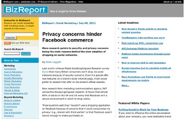 http://www.bizreport.com/2011/07/privacy-concerns-hinder-facebook-commerce.html
