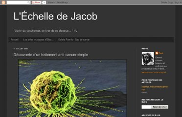 http://echelledejacob.blogspot.com/2011/07/decouverte-dun-traitement-anti-cancer.html