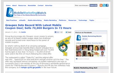 http://www.mobilemarketingwatch.com/groupon-sets-record-with-latest-mobile-coupon-deal-sells-70000-burgers-in-72-hours-12623/