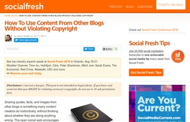 http://socialfresh.com/how-to-use-content-from-other-blogs-without-infringing-on-their-copyright/