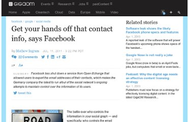 http://gigaom.com/2011/07/11/get-your-hands-off-that-contact-info-says-facebook/