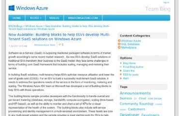 http://blogs.msdn.com/b/windowsazure/archive/2011/07/07/now-available-building-blocks-to-help-isvs-develop-multi-tenant-saas-solutions-on-windows-azure.aspx