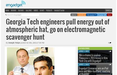http://www.engadget.com/2011/07/11/georgia-tech-engineers-pull-energy-out-of-atmospheric-hat-go-on/