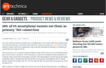 http://arstechnica.com/gadgets/news/2011/07/28-of-us-smartphone-owners-use-them-as-primary-net-connection.ars