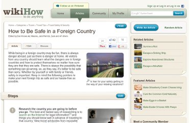 http://www.wikihow.com/Be-Safe-in-a-Foreign-Country
