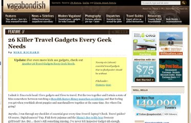 http://www.vagabondish.com/12-killer-travel-gadgets-every-geek-needs/