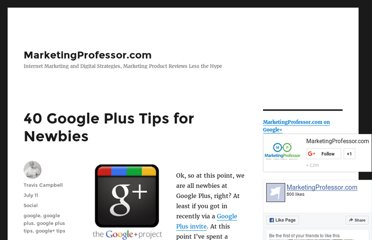 http://www.marketingprofessor.com/social-marketing/40-google-plus-tips-for-newbies/