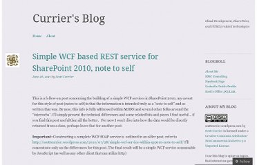 http://scottcurrier.wordpress.com/2011/06/26/simple-wcf-based-rest-service-for-sharepoint-2010-note-to-self/