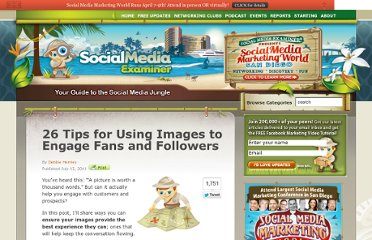 http://www.socialmediaexaminer.com/26-tips-for-using-images-to-engage-fans-and-followers/