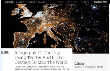 http://www.fastcodesign.com/1664462/infographic-of-the-day-using-twitter-and-flickr-geotags-to-map-the-world
