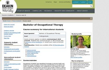 http://www.deakin.edu.au/future-students/courses/course.php?course=H355&stutype=international&keywords=occupational+therapy