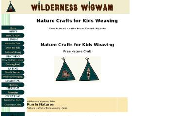 http://www.wilderness-wigwam.com/nature-crafts-for-kids-weaving.html