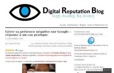 http://digitalreputationblog.wordpress.com/2009/12/21/gerer-sa-presence-negative-sur-google-reponse-cas-pratique/