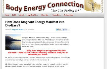 http://bodyenergyconnection.com/how-does-stagnant-energy-manifest-into-dis-ease/