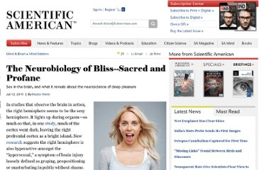 http://www.scientificamerican.com/article.cfm?id=the-neurobiology-of-bliss-sacred-and-profane