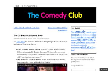 http://thecomedyclub.wordpress.com/2008/02/26/the-25-best-put-downs-ever/