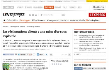 http://lentreprise.lexpress.fr/marketing-et-vente/relation-client-les-reclamations-clients-une-mine-d-or-sous-exploitee-selon-l-enquete-de-l-amarc_30420.html
