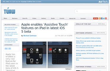 http://www.tuaw.com/2011/07/11/apple-enables-assistive-touch-features-on-ipad-in-latest-ios-5/