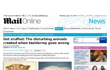 http://www.dailymail.co.uk/news/article-2014186/Taxidermy-animals-gone-wrong.html