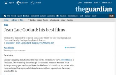 http://www.guardian.co.uk/film/filmblog/2011/jul/13/jean-luc-godard-10-best-films