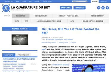 http://www.laquadrature.net/en/mrs-kroes-will-you-let-them-control-the-net