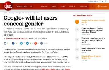 http://news.cnet.com/8301-31921_3-20078997-281/google-will-let-users-conceal-gender/