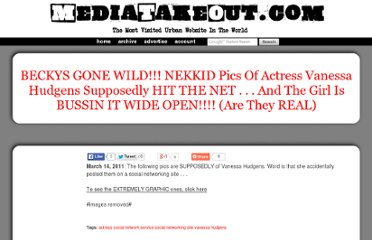 http://cdn.mediatakeout.com/47298/beckys_gone_wild_nekkid_pics_of_actress_vanessa_hudgens_supposedly_hit_the_net____and_the_girl_is_bussin_it_wide_open_are_they_real.html