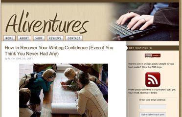 http://www.aliventures.com/recover-your-writing-confidence/