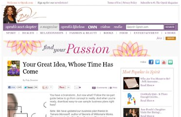 http://www.oprah.com/omagazine/Your-Great-Idea-Whose-Time-Has-Come/1