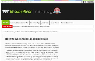 http://blog.resumebear.com/changing-careers/30-thriving-careers-your-children-should-consider/
