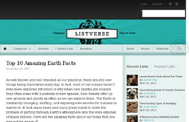 http://listverse.com/2007/11/20/top-10-amazing-earth-facts/