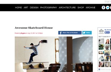 http://www.mymodernmet.com/profiles/blogs/awesome-skateboard-house