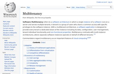 http://en.wikipedia.org/wiki/Multitenancy
